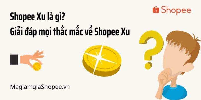 Shopee Xu là gì Giải đáp mọi thắc mắc về Shopee Xu