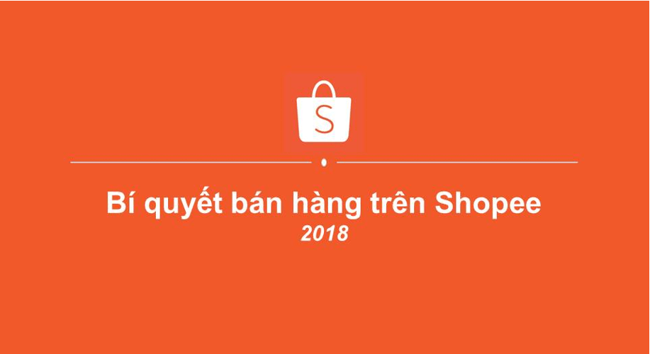 Bí quyết bán hàng trên Shopee hiệu quả