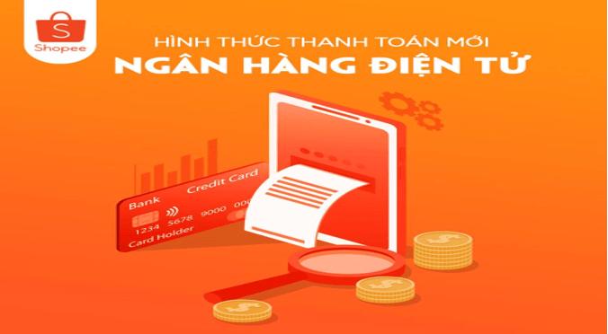 Hình thức thanh toán Internet Banking iBanking Ngân hàng điện tử trên Shopee