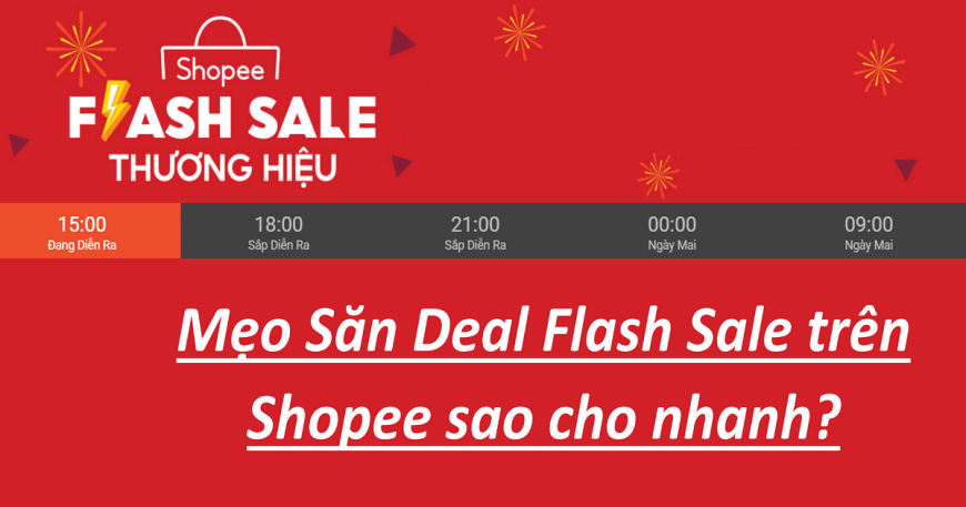 Mẹo săn deal Flash Sale Shopee nhanh nhất