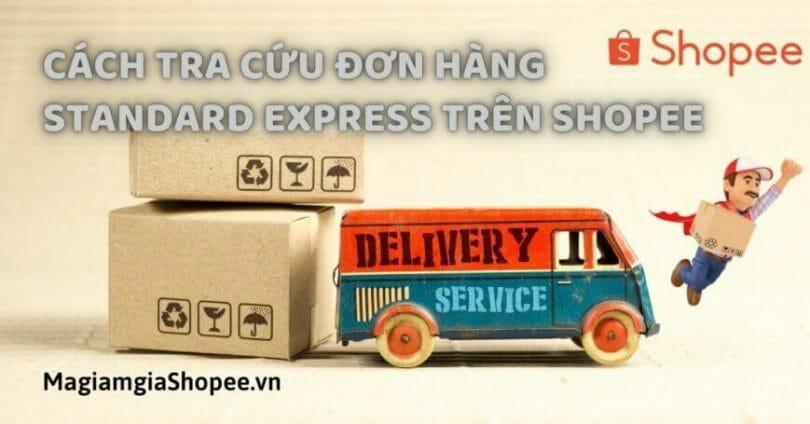 Cách tra cứu đơn hàng Standard Express trên Shopee
