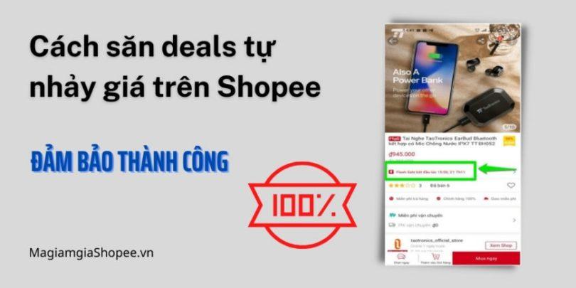 Cách săn deals tự nhảy giá trên Shopee