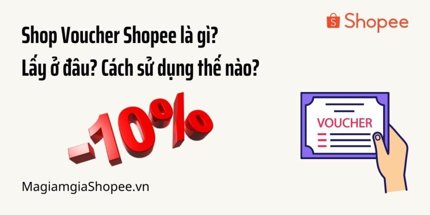 Shop voucher Shopee