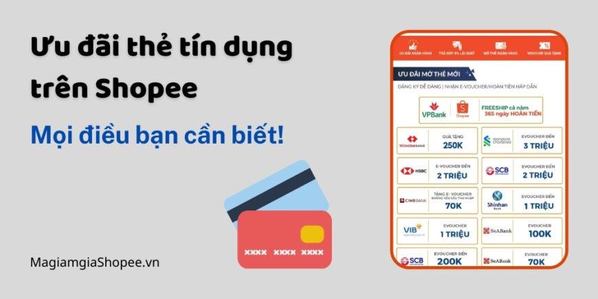 Ưu đãi thẻ tín dụng trên Shopee